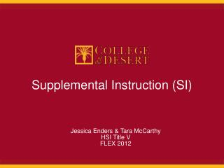 Supplemental Instruction (SI)