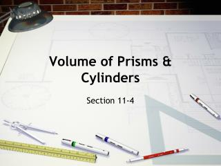 Volume of Prisms & Cylinders