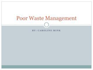 Poor Waste Management