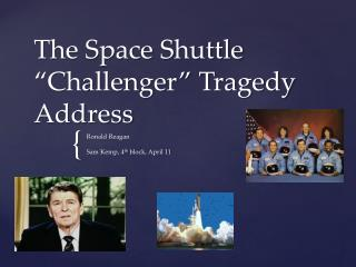 "The Space Shuttle ""Challenger"" Tragedy Address"