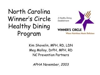 North Carolina  Winner s Circle Healthy Dining Program