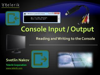 Console Input / Output