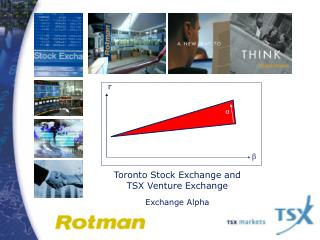Toronto Stock Exchange and  TSX Venture Exchange Exchange Alpha