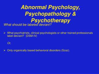 Abnormal Psychology, Psychopathology & Psychotherapy