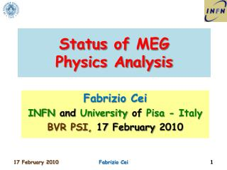 Status  of  MEG  Physics Analysis