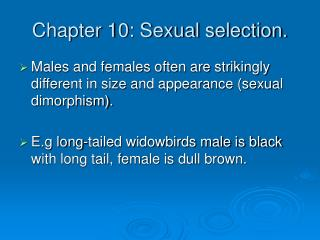 Chapter 10: Sexual selection.