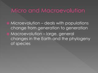 Micro and Macroevolution
