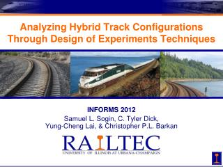 Analyzing Hybrid Track Configurations Through Design of Experiments Techniques