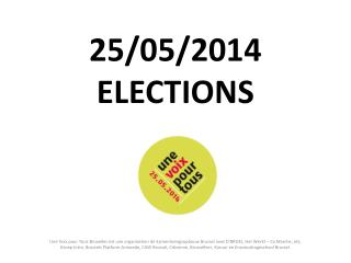 25/05/2014 ELECTIONS
