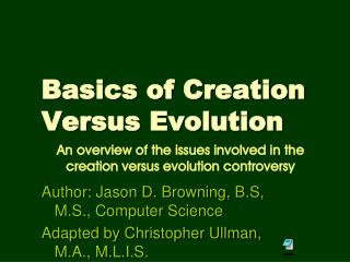 Basics of Creation       Versus Evolution