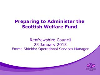 Preparing to Administer the Scottish Welfare Fund