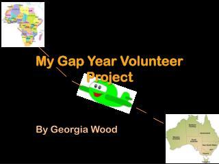 My Gap Year Volunteer Project