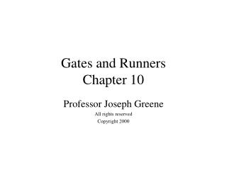 Gates and Runners Chapter 10