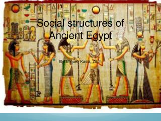 Social structures of Ancient Egypt