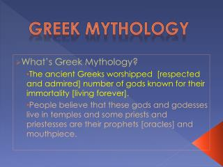 What's Greek Mythology?