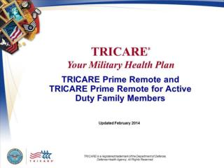 TRICARE Prime Remote and TRICARE Prime Remote for Active Duty Family Members
