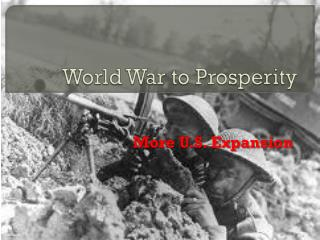 World War to Prosperity