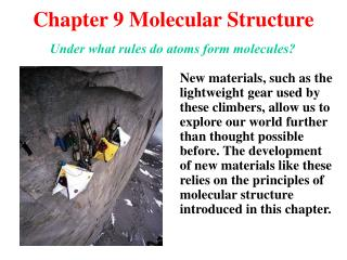 Chapter 9 Molecular Structure