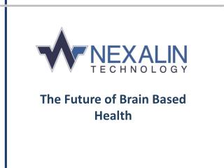 The Future of Brain Based Health