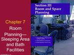 Room Planning  Sleeping Area and Bath Facilities