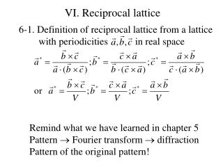 VI. Reciprocal  lattice