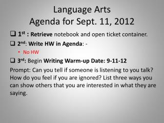 Language Arts  Agenda for  Sept. 11,  2012