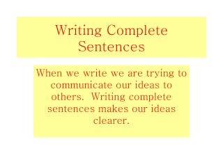 Writing Complete Sentences
