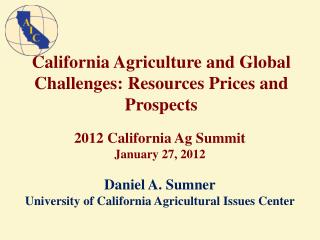 California Agriculture and Global Challenges:  Resources Prices and Prospects