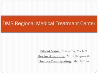 DMS Regional Medical Treatment Center