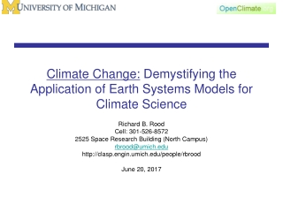 Climate Change: Demystifying the Application of Earth Systems Models for Climate Science