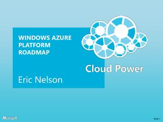 Windows Azure Platform Roadmap