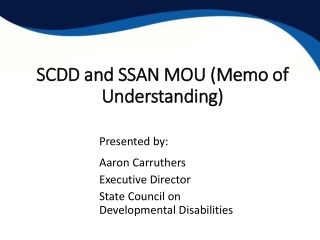 SCDD and SSAN MOU (Memo of Understanding)