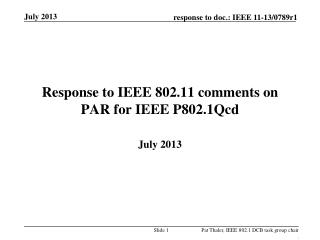Response to IEEE 802.11 comments on PAR for IEEE P802.1Qcd