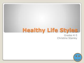Healthy Life Styles