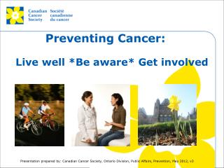 Preventing Cancer: