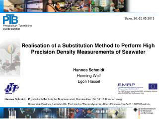 Realisation  of a Substitution Method to Perform High Precision Density Measurements of Seawater