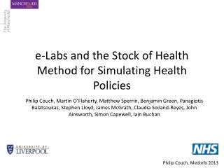 e-Labs and the Stock of Health Method for Simulating Health Policies