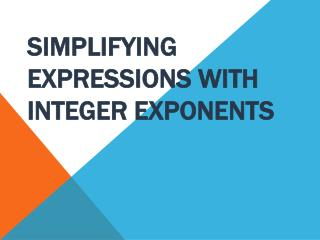 Simplifying expressions with integer exponents