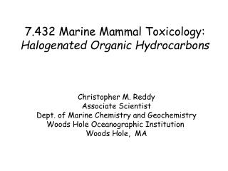 7.432 Marine Mammal Toxicology: Halogenated Organic Hydrocarbons