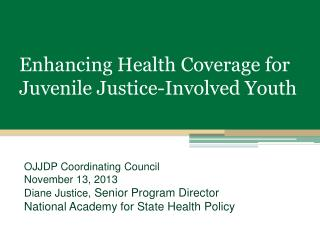 Enhancing Health Coverage for Juvenile Justice-Involved Youth