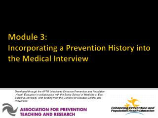Module 3: Incorporating a Prevention History into the Medical Interview