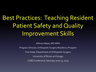 Best Practices:  Teaching Resident Patient Safety and Quality Improvement Skills