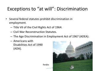 "Exceptions to ""at will "": Discrimination"