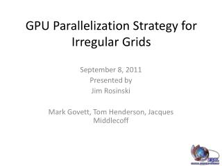 GPU Parallelization Strategy for Irregular Grids
