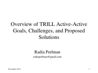 Overview of TRILL Active-Active Goals, Challenges, and Proposed Solutions