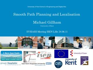 Smooth  Path Planning and  Localisation
