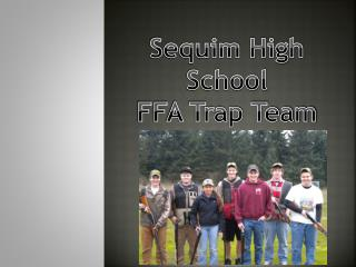 Sequim High School FFA Trap Team