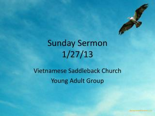 Sunday Sermon 1/27/13