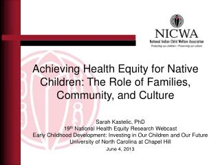 Achieving Health Equity for Native Children: The Role of Families, Community, and Culture