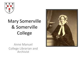 Mary Somerville & Somerville College
